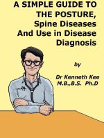 Cover for 'A Simple Guide to The Posture, Spine Diseases and Use in Disease Diagnosis'