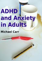 Cover for 'ADHD and Anxiety in Adults'