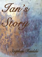 Cover for 'Ian's Story'