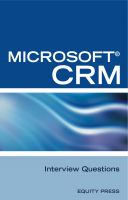 Cover for 'Microsoft® CRM Interview Questions: Unofficial Microsoft Dynamics™ CRM Certification Review'