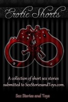 Sex Stories and Toys - Erotic Shorts