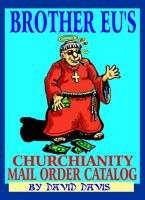 Cover for 'Brother Eu's Churchianity Mail Order Catalog'