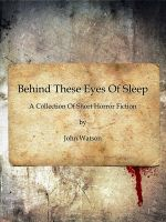 Cover for 'Behind These Eyes Of Sleep'