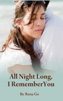 Cover for 'All Night Long, I Remember You'