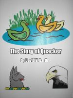 Cover for 'The Story of Quacker'