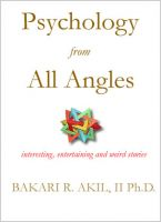 Cover for 'Psychology from all Angles: Interesting, Entertaining and Weird Stories'