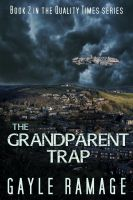 Cover for 'The Grandparent Trap (Quality Times #2)'