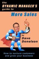 Cover for 'The Dynamic Manager's Guide To More Sales: How To Nurture Customers And Grow Your Business'