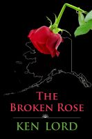 Cover for 'The Broken Rose'
