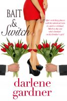Cover for 'Bait and Switch (A Romantic Comedy)'