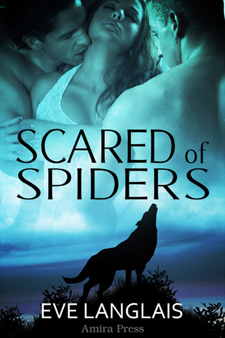 Eve Langlais - Scared of Spiders