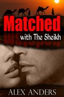 Cover for 'Matched with the Sheikh (BBW, BDSM Erotica Romance)'