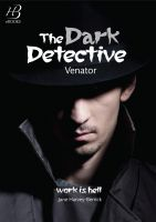 Cover for 'The Dark Detective: Venator'