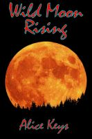 Cover for 'Wild Moon Rising'