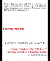 Cover for 'Business Insights: Deliver Business Value with IT! - Design, Build and Run Effective IT Strategy execution to business needs'
