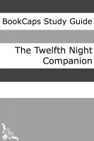 Cover for 'Twelfth Night Companion (Includes Study Guide, Historical Context, Biography, and Character Index)'