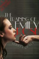 Cover for 'The Training of Emily Rose (Mind Control BDSM Erotica)'