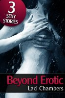Cover for 'Beyond Erotic (A Supernatural Sex Bundle)'