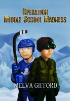 Cover for 'Operation Middle School Madness'
