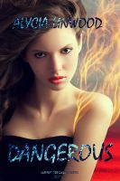 Cover for 'Dangerous (Element Preservers Series, Book 1)'