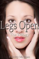 Cover for 'Legs Open - The Trilogy'