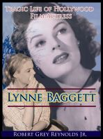 Cover for 'The Tragic Life of Film Actress Lynne Baggett'