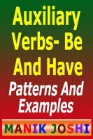 Cover for 'Auxiliary Verbs- Be And Have : Patterns And Examples'