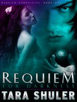 Cover for 'Requiem for Darkness - A Paranormal Romance Featuring Fallen Angels, Demons, and Witches'