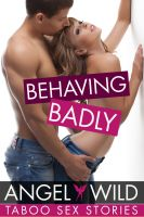 Cover for 'Behaving Badly (My Best Friend's Daddy)'