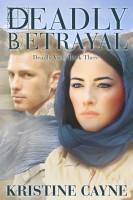 Deadly Betrayal (Deadly Vices, Book 3)