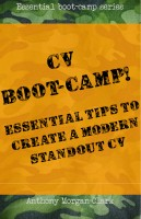 CV Boot-Camp! Essential Tips To Create A Modern Standout CV