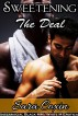 Sweetening The Deal (Interracial Black MM / White M Gay Erotica) by Sara Coxin