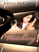 Cover for 'Because He's Watching'