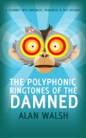 Cover for 'The Polyphonic Ringtones of the Damned'