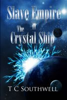 Cover for 'Slave Empire - The Crystal Ship'