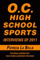 Cover for 'O.C. High School Sports Interviews of 2011'