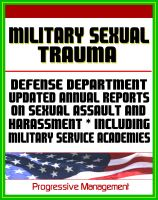 Cover for 'Military Sexual Trauma (MST) - Defense Department Reports on Sexual Assault, Harassment, and Violence Prevention and Response Including Military Service Academies'