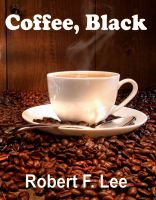 Cover for 'Coffee, Black'