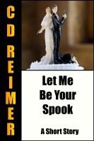 Cover for 'Let Me Be Your Spook'