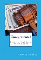 Cover for 'Unrepresented — How to Take Your Ex to Court'