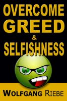 Cover for 'Overcome Greed & Selfishness'
