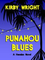Cover for 'PUNAHOU BLUES, a Hawaiian Novel'