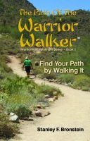 Cover for 'The Path Of The Warrior Walker'