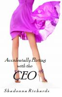 Cover for 'Accidentally Flirting with the CEO'