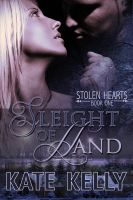 Cover for 'Sleight Of Hand, Book One, Stolen Hearts, Romantic Suspense'