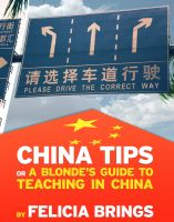 Cover for 'China Tips (or a Blonde's Guide to Teaching in China)'