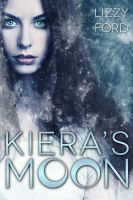Cover for 'Kiera's Moon'