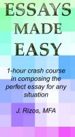 Cover for 'Essay Writing Made Easy - A One Hour Crash Course'