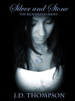 Cover for 'Silver and Stone, The Bloodlines Series'