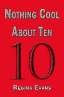 Cover for 'Nothing Cool About Ten'